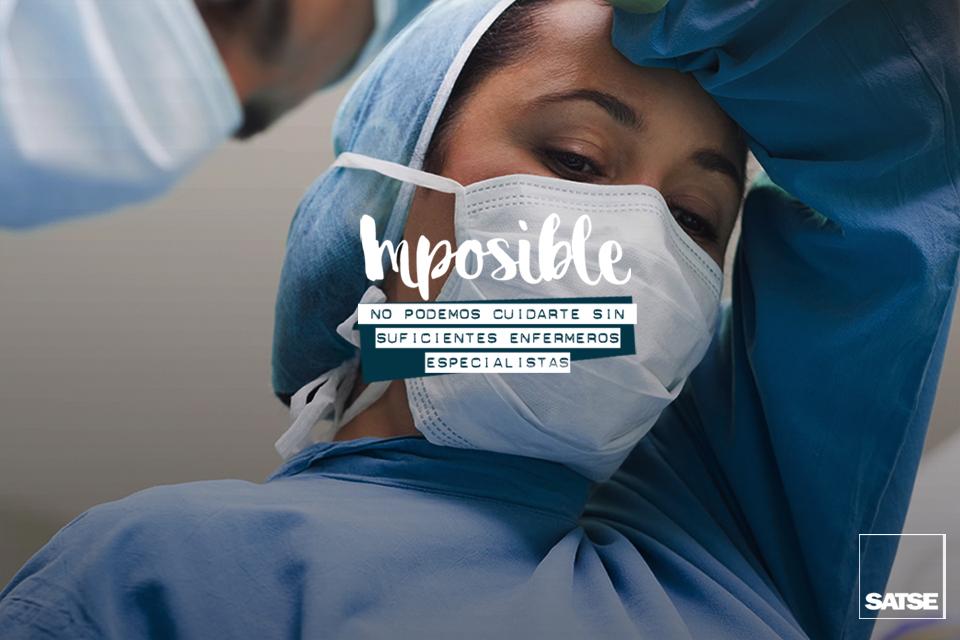 No podemos cuidarte sin más enfermeras especialistas